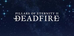 《永恒之柱2:死亡之火》图文攻略 全主支线剧情流程+全地图标注详解【完结】