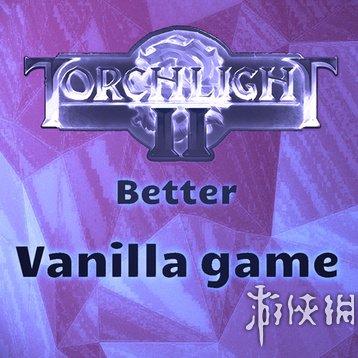 火炬之光2(Torchlight 2)更好的原版遊戲MOD V20161125