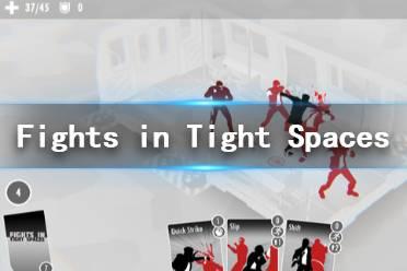 《FightsinTightSpaces》好玩吗 游戏特色介绍