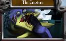 1号boss:The Creature
